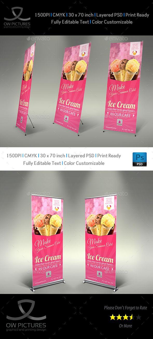 Signage Roll-Up Banner Description: Ice Cream Roll-up Signage Banner Template Vol.4 was designed for business, it¡¯s professi
