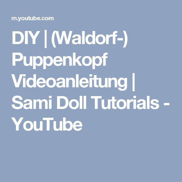 DIY | (Waldorf-) Puppenkopf Videoanleitung | Sami Doll Tutorials - YouTube