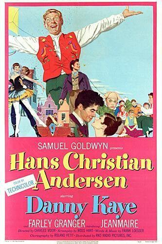 Hans Christian Andersen (1952) - Danny Kaye I love this movie!!