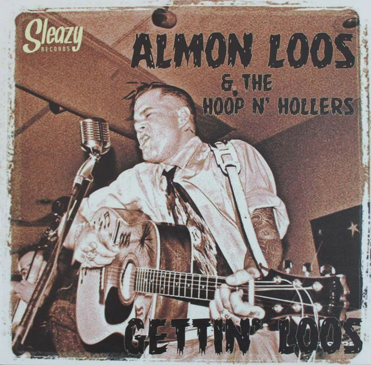 Almon Loos & The Hoop n' Hollers LP30cm - Now availage www.rocking-all-life-long.com