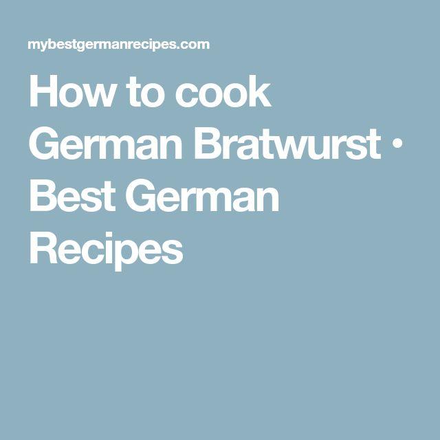 How to cook German Bratwurst • Best German Recipes
