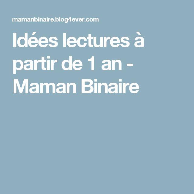 Idées lectures à partir de 1 an - Maman Binaire