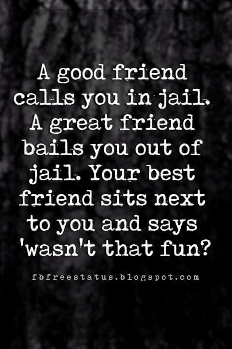 Funny Friendship Quotes For Your Craziest Friends Friendship