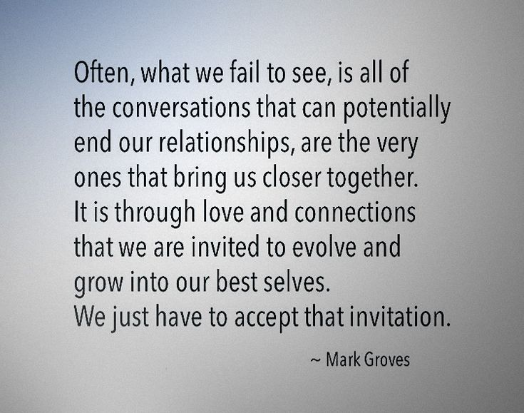 Too many people don't understand this. Relationships and love need communication to keep growing.