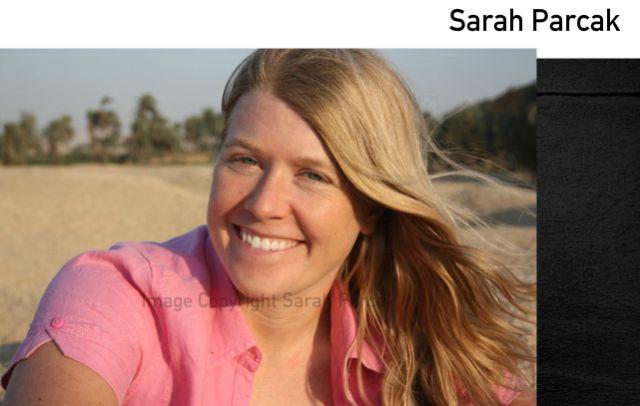 Dr Sarah Parcak;