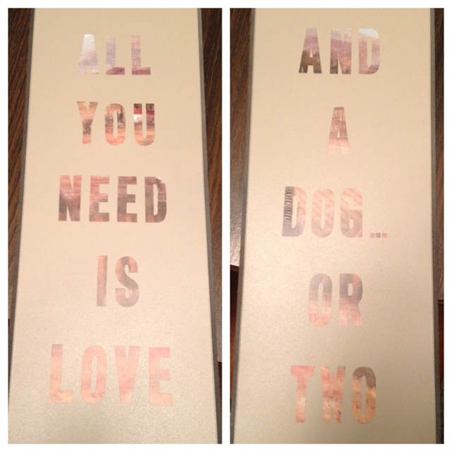 Homemade wall decor... >$20!!!  Your favorite quote/saying.. Cheap print from Walmart.. mailbox stickers... & Spray paint.. TaDa