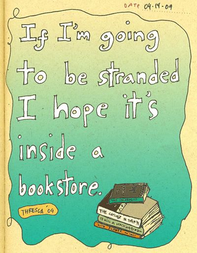 Stranded in a bookstore.