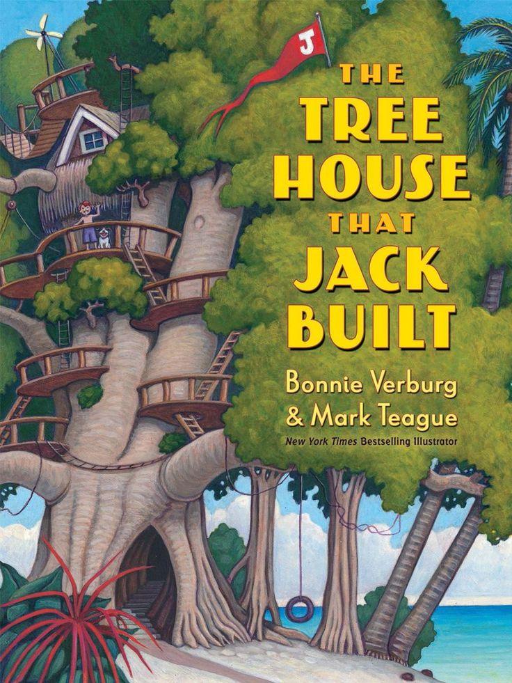 THE TREE HOUSE THAT JACK BUILT by Bonnie Verburg