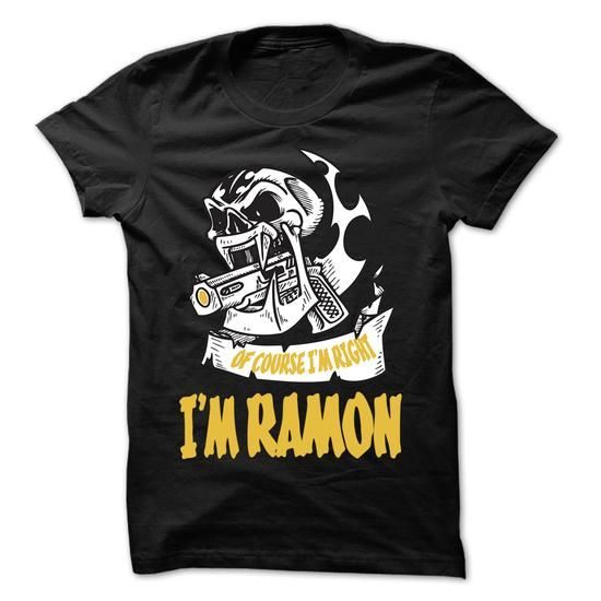 Of Course I Am Right I Am RAMON ... - 99 Cool Name Shir - #cool tshirt #tshirt no sew. BUY TODAY AND SAVE   => https://www.sunfrog.com/LifeStyle/Of-Course-I-Am-Right-I-Am-RAMON--99-Cool-Name-Shirt-.html?60505