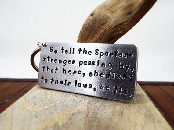 Go tell the Spartans Aluminum Keychain  Most by Aluminiopassions