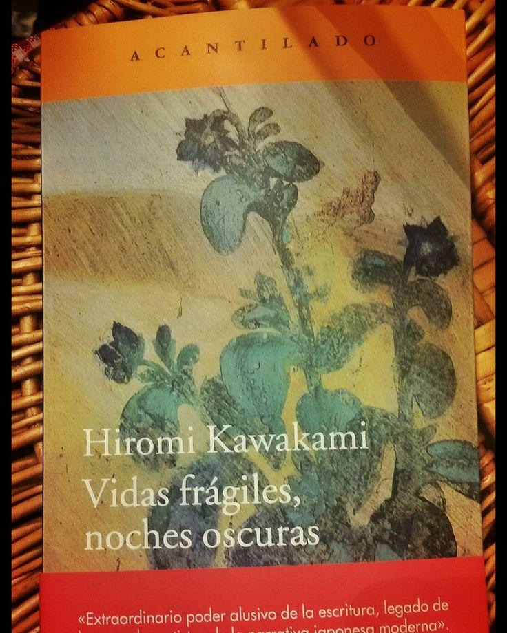 ATTICUS RECOMIENDA  Vidas frágiles noches oscuras. Hiromi Kawakami. Acantilado. Traducción Marina Bornas Montaña.  Hiromi Kawakami (Tokio 1958) publicó en 1994 su primera novela. Desde entonces sus obras han contado con el respaldo de prestigiosos premios literarios que la han convertido en una de las escritoras más reconocidas en su país. Vidas frágiles noches oscuras es una delicia un bocado exquisito para aquellos que quieran disfrutar de la literatura japonesa contemporánea. Kawakami es…