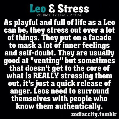 #Leo & stress, man this is so true!! I stress and worry A LOT!!