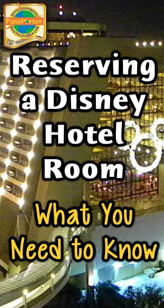 Reserving a Disney Resort Hotel Room: What You Need to Know - PassPorter.com