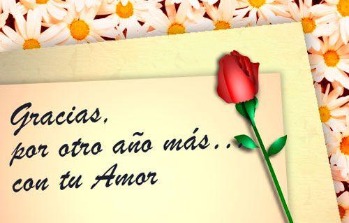 Gracias por otro año más con tu amor: Tu Amor, De Felicitacion, Happy Birthday, Felicitacion De Bodas, Aniversario Bodas, Amor Saludos, Amor De, Love, Cumpleaños Mi