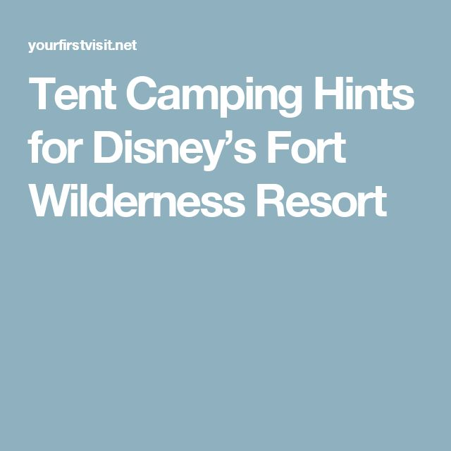 Tent Camping Hints for Disney's Fort Wilderness Resort