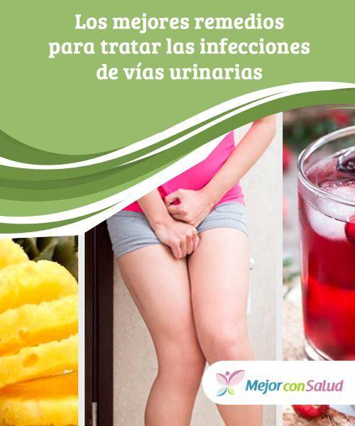 Los mejores remedios para tratar las #infecciones de vías #urinarias Las infecciones de las vías urinarias pueden resultar dolorosas y molestas.Te traemos varias #recomendaciones y remedios naturales para tratar esta afección. #RemediosNaturales