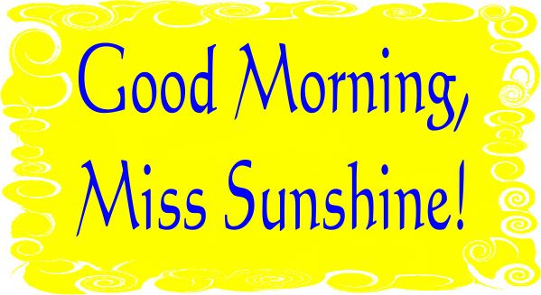 Good Morning Sunshine Quotes: The 495 Best Images About Goodmorning!! On Pinterest