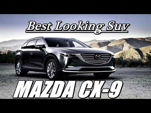 2018 Mazda CX-9 review- best looking suv