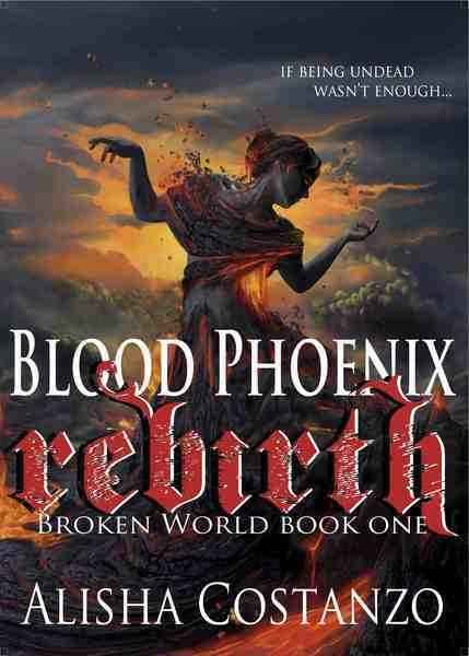 Weekly Fantasy Fix: Blood Phoenix: Rebirth by Alisha Costanzo
