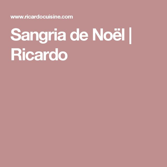 Sangria de Noël   Ricardo