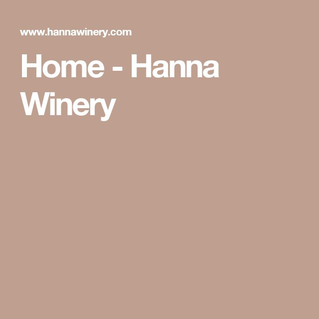 Home - Hanna Winery