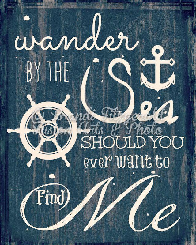Wander 8x10 Fine Art Print Wander by the Sea Beach Quote