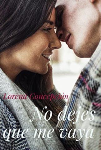 No dejes que me vaya – Lorena Concepción,Descargar gratis