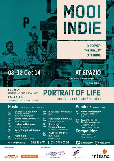 "MOOI INDIE ""Discover The Beauty of Hindia"" Potrait Of Life Jean Demenni Photo Exhibition 3 – 12 Oktober 2014 At SPAZIO, Jl. Mayjend Yono Soewoyo Kav.3, Surabaya 60226  Waktu : - 3 Oktober 2014 : Spazio Hall, 1st Floor 