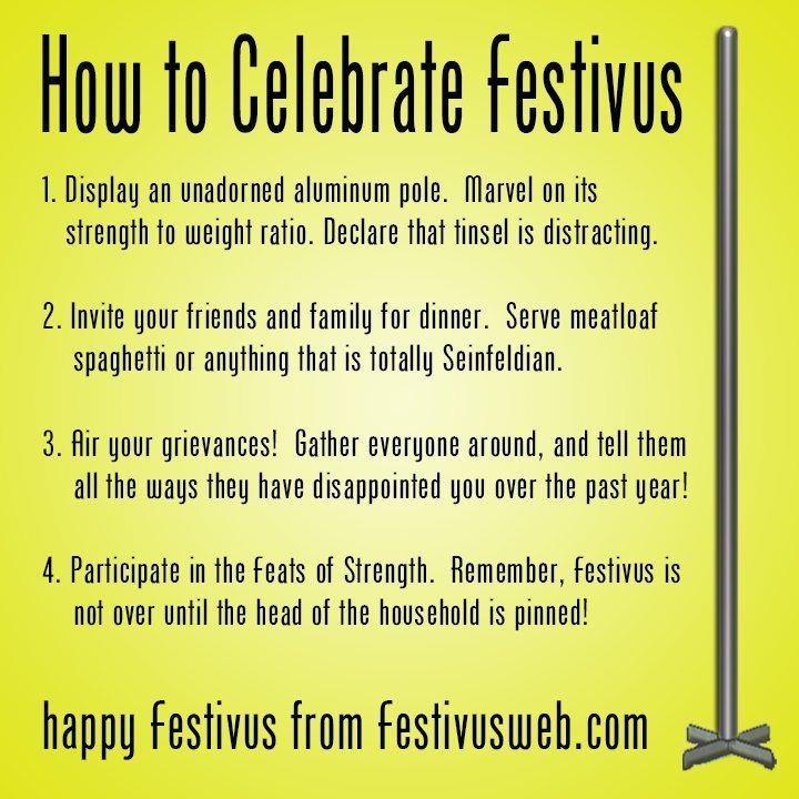 directions to celebrate Festivus