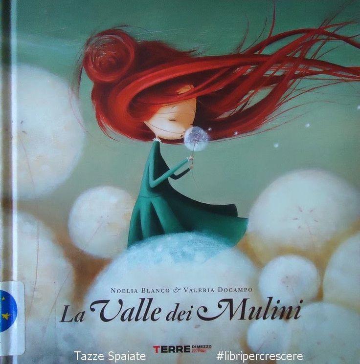 Mamma Aiuta Mamma: Libri per crescere: La Valle dei Mulini