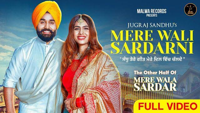 Mere Wali Sardarni Punjabi Mp3 Song Download Jugraj Sandhu 2019