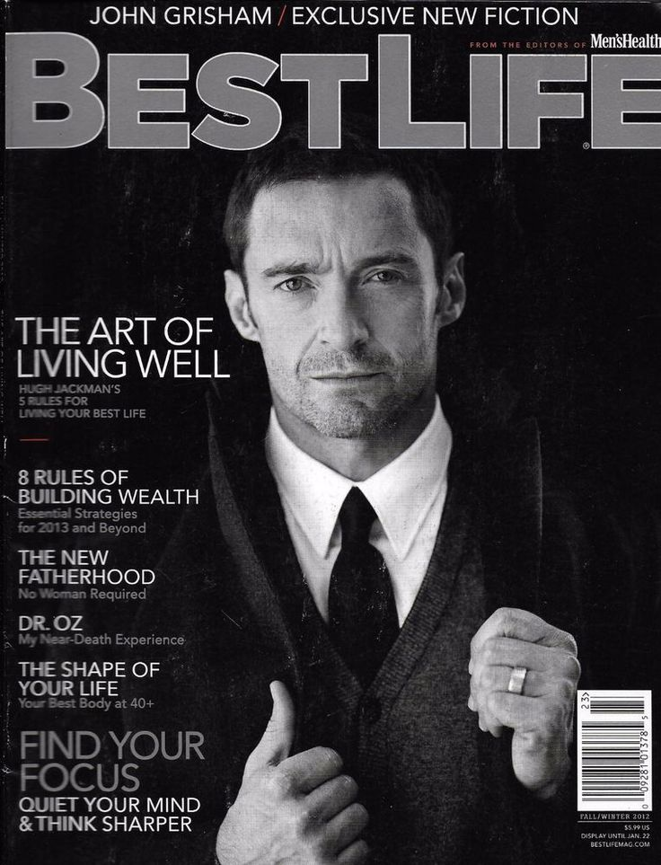 Best Life magazine Hugh Jackman Abigail Spencer Wealth The new fatherhood Dr. Oz