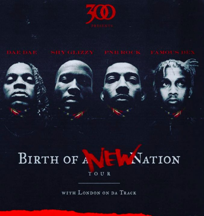 New post on Getmybuzzup- DAE DAE, SHY GLIZZY, PNB ROCK, FAMOUS DEX & LONDON ON DA TRACK FOR BIRTH OF A NEW NATION TOUR AT KNITTING FACTORY [EVENT]- http://getmybuzzup.com/?p=715195- Please Share