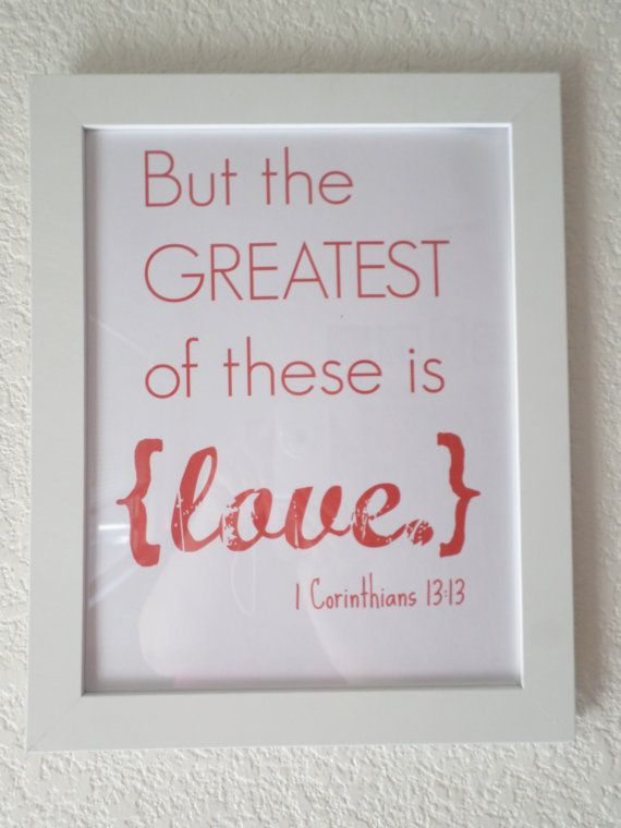and the greatest of these is love - 570×760
