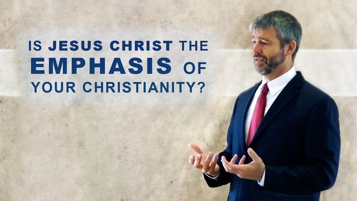 Is Jesus Christ the Emphasis of Your Christianity? - Paul Washer