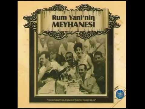 RUM YANİ'NİN MEYHANESİ FULL ALBÜM 47 DAKİKA (Music Of Turkey)