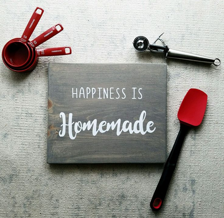 Happiness Is Homemade Home Decor Print Kitchen Quote: Best 25+ Homemade Wood Signs Ideas On Pinterest