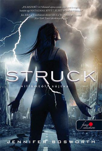 Jennifer Bosworth: Struck – Villámtól sújtva