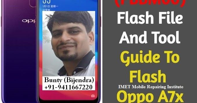 Oppo A7x (PBBM00) Flash File And Tool How To Flash Oppo A7x ift t