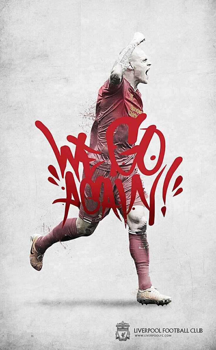 Liverpool FC Martin Skrtel We Go Again