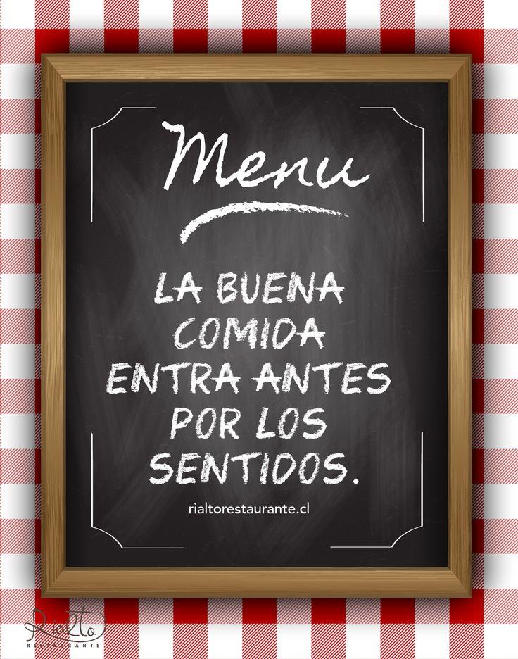 La buena comida entra antes por los sentidos. www.rialtorestaurante.cl