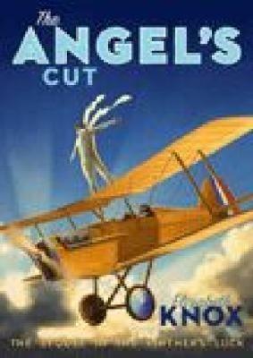 The angel's cut   by Knox, Elizabeth .  Victoria University Press, 2009