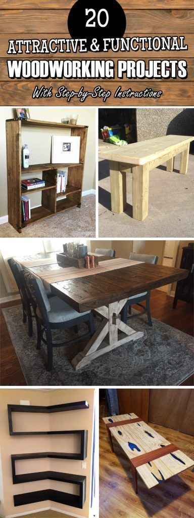 DIY Woodworking Ideas 20 Attractive & Functional Woodworking Projects With Step-by-Step Instructions