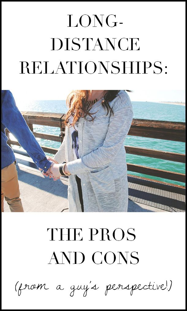 pros and cons of having a long distance relationship