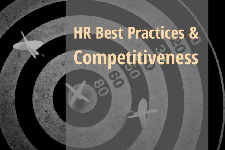 HR Best Practices and Competitiveness