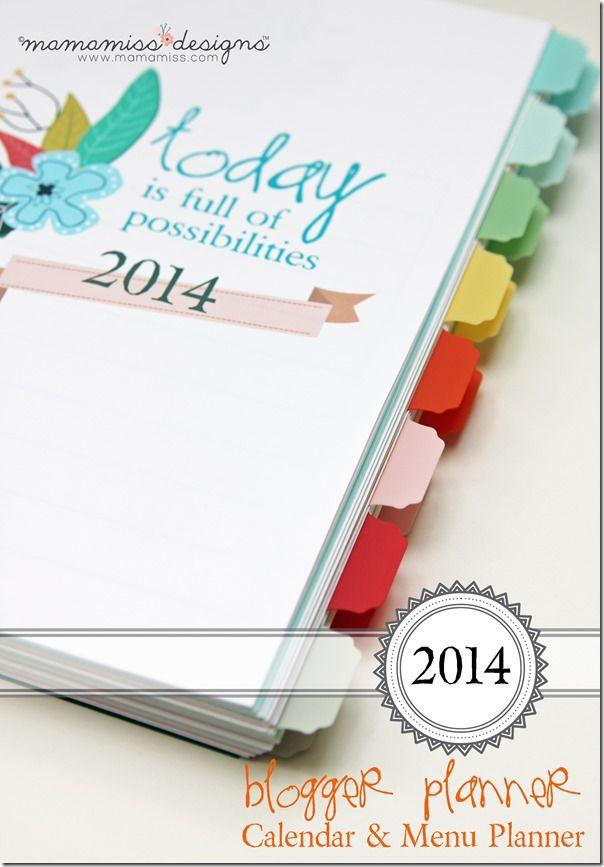 2014 Blogging Planner, Calendar,  Menu Planner   @mamamissblog #organize #2014planner