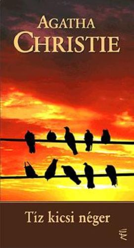 Tíz kicsi néger · Agatha Christie · Könyv · Moly