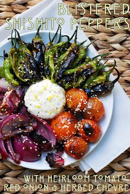notes from maggie's farm: blistered shishito peppers with heirloom tomato, red onion, and herbed chevre