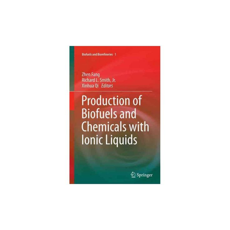 Production of Biofuels and Chemicals With Ionic Liquids (Reprint) (Paperback)