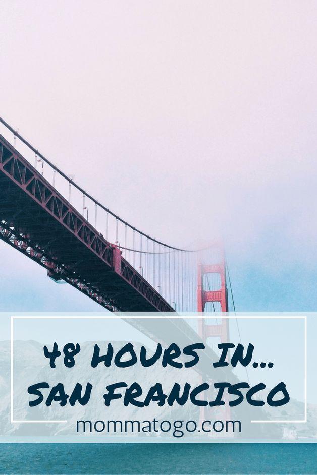 48 Hours in... San Francisco, California | San Francisco with Kids | Things to do in San Francisco | San Francisco Travel | Where to stay in San Francisco | Where to eat in San Francisco | San Francisco Restaurants | California Family Travel | California Vacation | California Vacation Ideas | California Vibes #Travel #familytravel #california #sanfrancisco #vacation